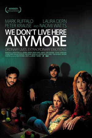 We Don't Live Here Anymore Poster #1