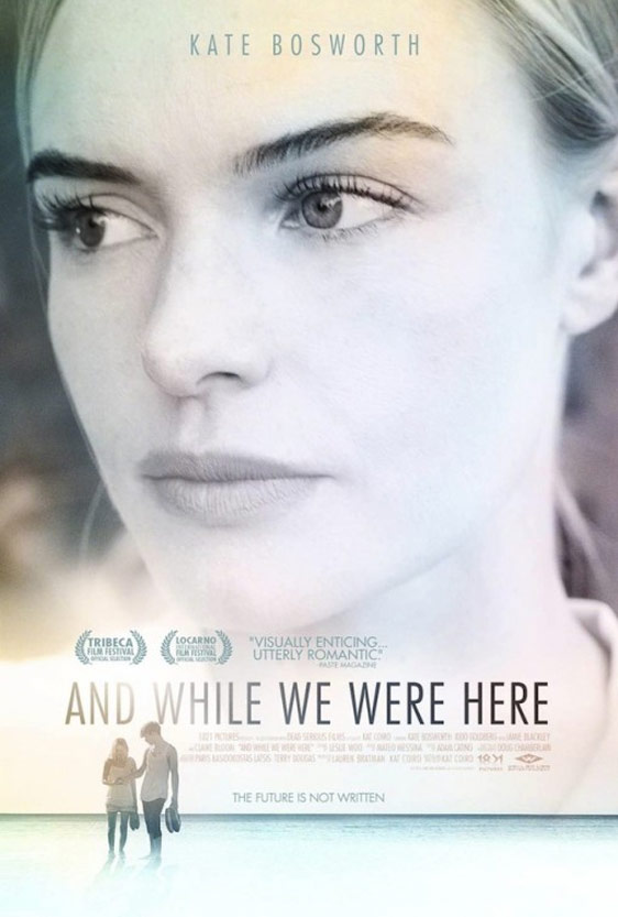 And While We Were Here Poster #1