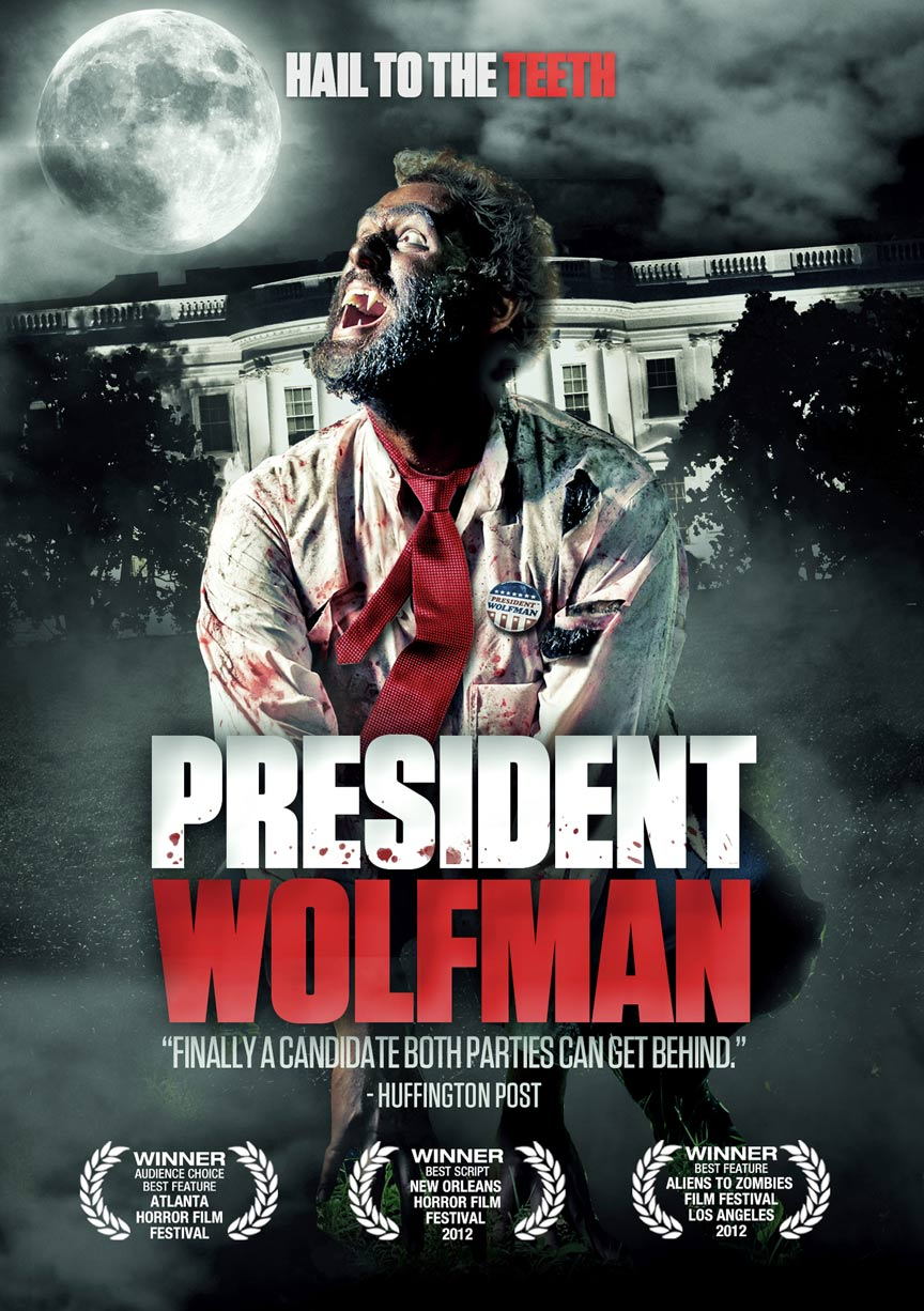 President Wolfman Poster #1
