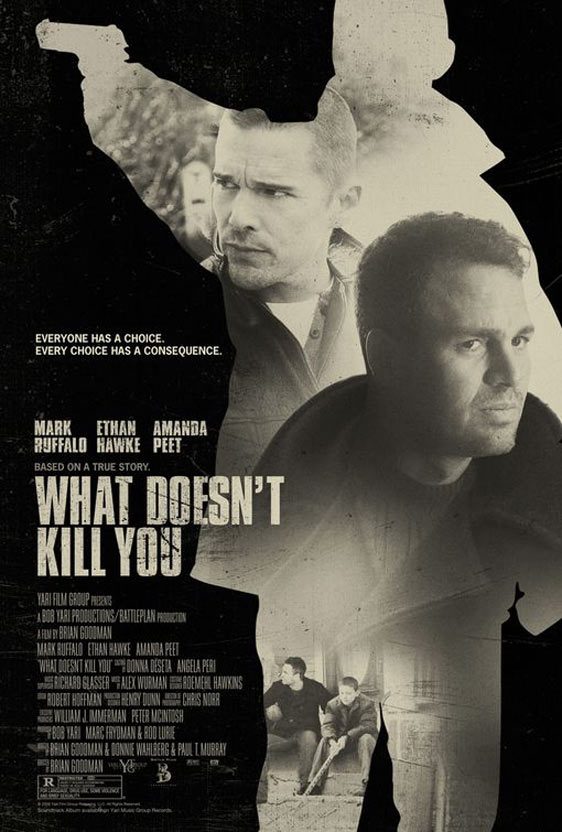 What Doesn't Kill You Poster #1