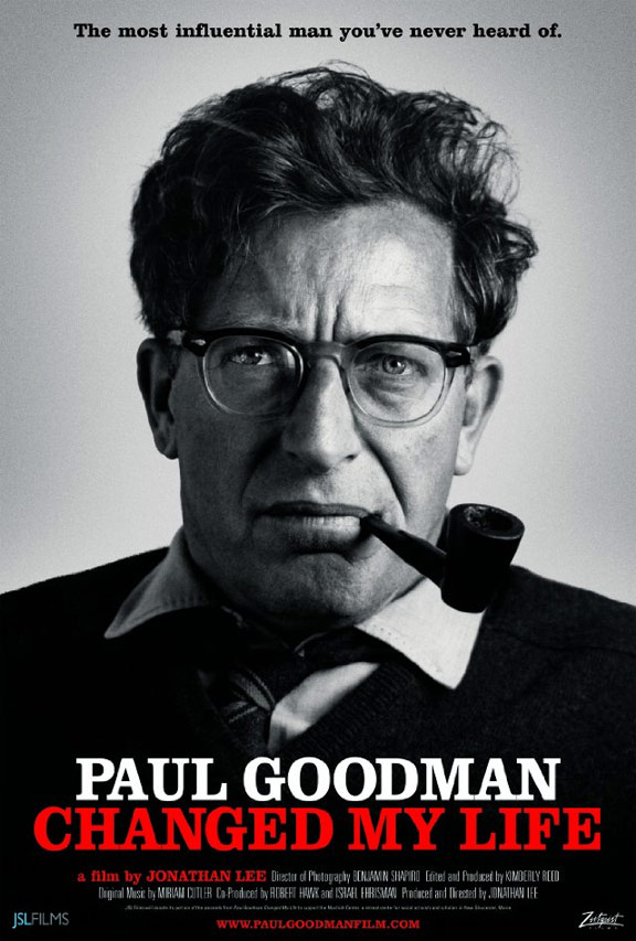 Paul Goodman Changed My Life Poster #1
