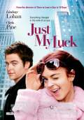 Just My Luck (2006) Poster #1 Thumbnail