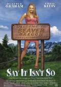 Say It Isn't So (2001) Poster #1 Thumbnail