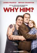 Why Him? (2016) Poster #1 Thumbnail
