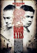 Dragon Eyes (2012) Poster #1 Thumbnail