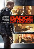 Badge of Honor (2016) Poster #1 Thumbnail
