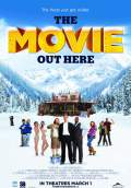 The Movie Out Here (2013) Poster #1 Thumbnail