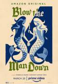 Blow the Man Down (2020) Poster #1 Thumbnail