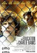 The Education of Charlie Banks (2009) Poster #1 Thumbnail