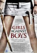 Girls Against Boys (2013) Poster #1 Thumbnail