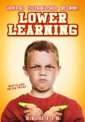 Lower Learning (2008) Poster #2 Thumbnail