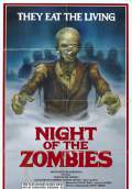 Night of the Zombies (2980) Poster #1 Thumbnail