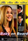 Baby on Board (2009) Poster #1 Thumbnail