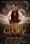 For Greater Glory (2012) Poster #1 Thumbnail
