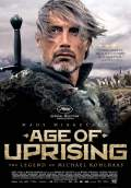 Age of Uprising: The Legend of Michael Kohlhaas (2014) Poster #1 Thumbnail