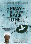Pray the Devil Back to Hell (2008) Poster #1 Thumbnail