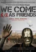We Come as Friends (2015) Poster #1 Thumbnail