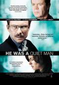 He Was a Quiet Man (2007) Poster #1 Thumbnail