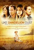 Like Dandelion Dust (2010) Poster #2 Thumbnail