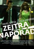 Tomorrow, Forever (Zejtra naporad) (2012) Poster #1 Thumbnail