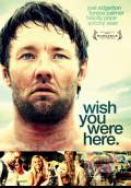 Wish You Were Here (2012) Poster #1 Thumbnail