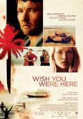 Wish You Were Here (2012) Poster #3 Thumbnail