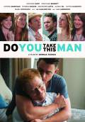 Do You Take This Man (2017) Poster #1 Thumbnail