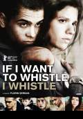 If I Want to Whistle, I Whistle (2010) Poster #1 Thumbnail