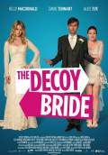 The Decoy Bride (2012) Poster #1 Thumbnail