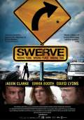 Swerve (2013) Poster #1 Thumbnail
