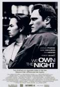 We Own the Night (2007) Poster #1 Thumbnail