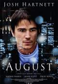 August (2008) Poster #1 Thumbnail