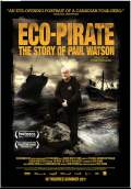 Eco-Pirate: The Story of Paul Watson (2011) Poster #1 Thumbnail