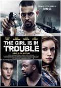 The Girl is in Trouble (2015) Poster #1 Thumbnail