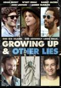 Growing Up and Other Lies (2015) Poster #1 Thumbnail