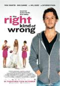 The Right Kind of Wrong (2013) Poster #1 Thumbnail