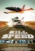 Kill Speed (2010) Poster #1 Thumbnail