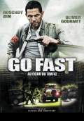 Go Fast (2008) Poster #1 Thumbnail