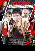 The Last Bad Neighborhood (2008) Poster #1 Thumbnail