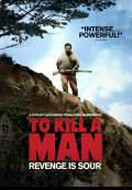 To Kill a Man (2014) Poster #1 Thumbnail