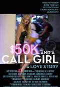$50K and a Call Girl: A Love Story (2014) Poster #1 Thumbnail