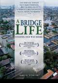 A Bridge Life: Finding Our Way Home (2009) Poster #1 Thumbnail