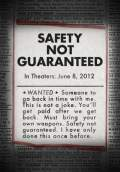Safety Not Guaranteed (2012) Poster #1 Thumbnail
