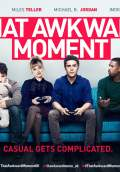 That Awkward Moment (2014) Poster #7 Thumbnail