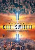 Kill Switch (2017) Poster #1 Thumbnail