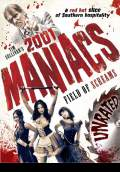 2001 Maniacs: Field of Screams (2010) Poster #1 Thumbnail