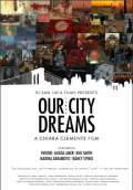 Our City Dreams (2009) Poster #1 Thumbnail