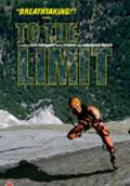 To the Limit (2008) Poster #1 Thumbnail