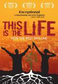 This is the Life (2009) Poster #1 Thumbnail