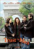 Trust the Man (2006) Poster #1 Thumbnail
